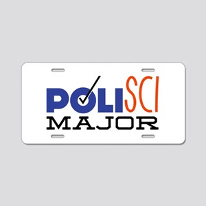 Political Science Major Aluminum License Plate