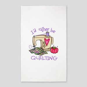 ID RATHER BE QUILTING Area Rug