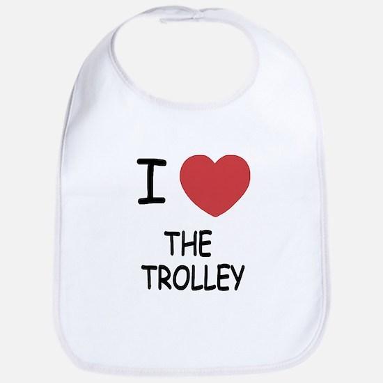 I love The Trolley Bib