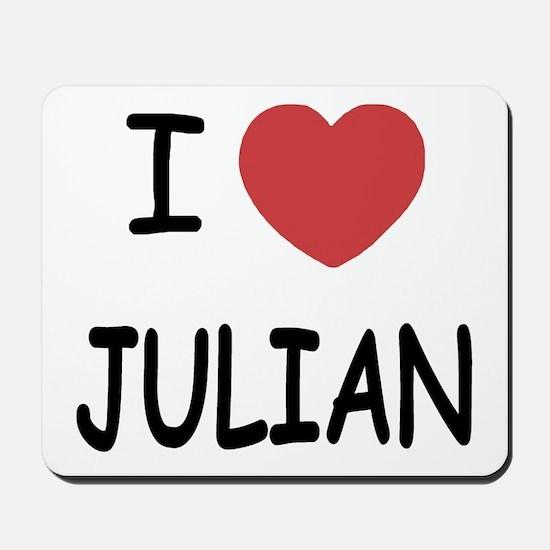 I love Julian Mousepad