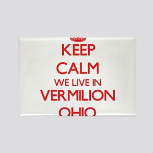 Keep calm we live in Vermilion Ohio Magnets