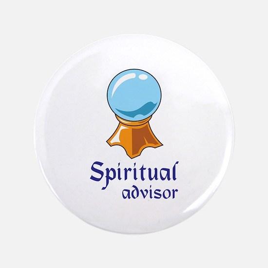 """SPIRITUAL ADVISOR 3.5"""" Button"""