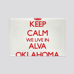 Keep calm we live in Alva Oklahoma Magnets