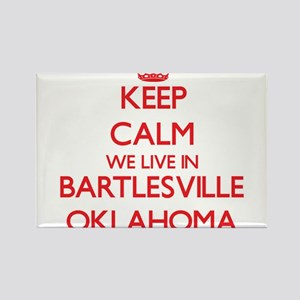 Keep calm we live in Bartlesville Oklahoma Magnets