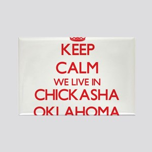 Keep calm we live in Chickasha Oklahoma Magnets