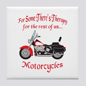 MOTORCYCLE THERAPY Tile Coaster