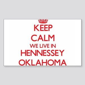 Keep calm we live in Hennessey Oklahoma Sticker