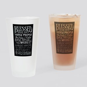 Blessed are the weird people Drinking Glass