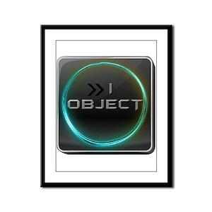 I Object Framed Panel Print