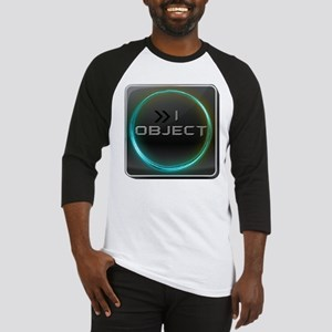I Object Baseball Jersey