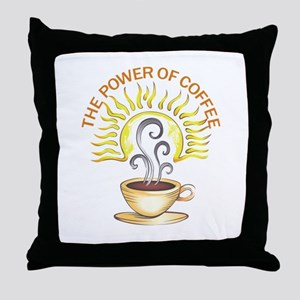 THE POWER OF COFFEE Throw Pillow