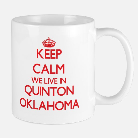 Keep calm we live in Quinton Oklahoma Mugs