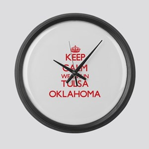 Keep calm we live in Tulsa Oklaho Large Wall Clock