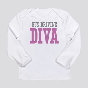 Bus Driving DIVA Long Sleeve T-Shirt