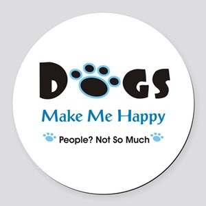 Dogs Make Me Happy 2 Round Car Magnet