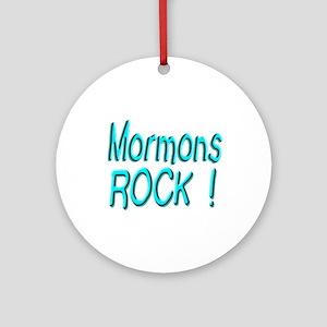 Mormons Rock ! Ornament (Round)