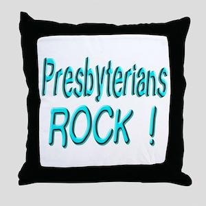 Presbyterians Rock ! Throw Pillow
