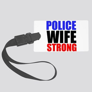 Police Wife Strong Luggage Tag
