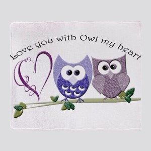 Love you with Owl my heart Throw Blanket