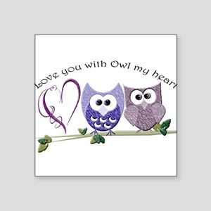 Love you with Owl my heart Sticker