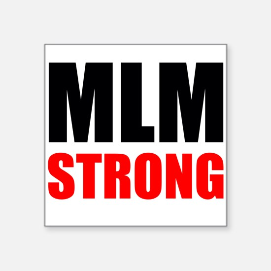 MLM Strong Sticker