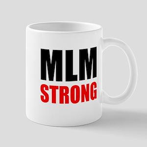 MLM Strong Mugs