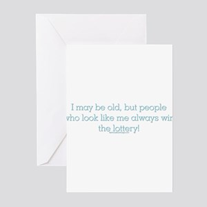 I may be old but people who l Greeting Cards (Pack