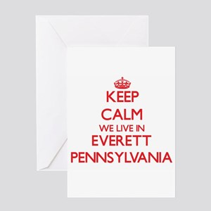 Keep calm we live in Everett Pennsy Greeting Cards