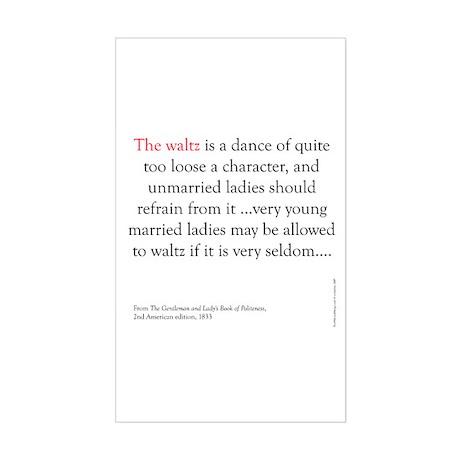 Waltz is a dance Rectangle Sticker