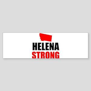 Helena Strong Bumper Sticker