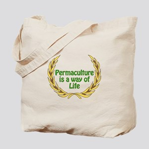 Permaculture Is A Way Of Life Tote Bag