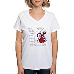 The Lady said: Women's V-Neck T-Shirt