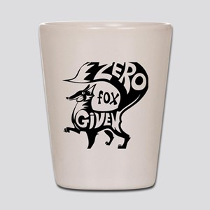Zero Fox Given Shot Glass