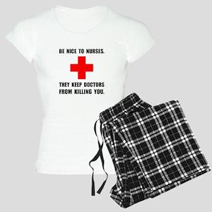 Be Nice To Nurses Pajamas