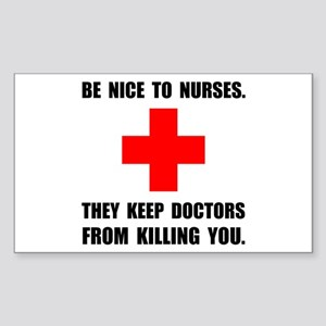 Be Nice To Nurses Sticker