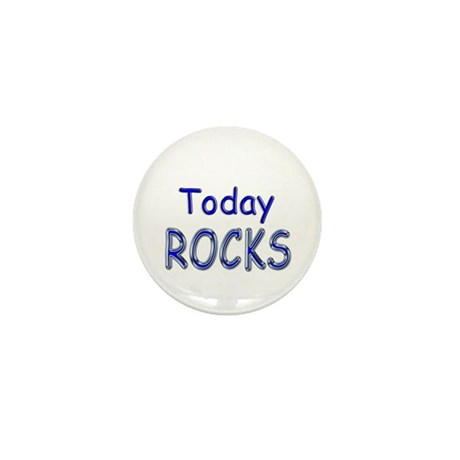 Today Rocks Mini Button (10 pack)
