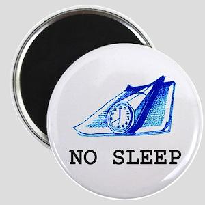 No Sleep Magnet