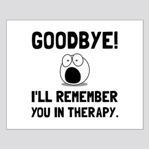 Remember You In Therapy Posters