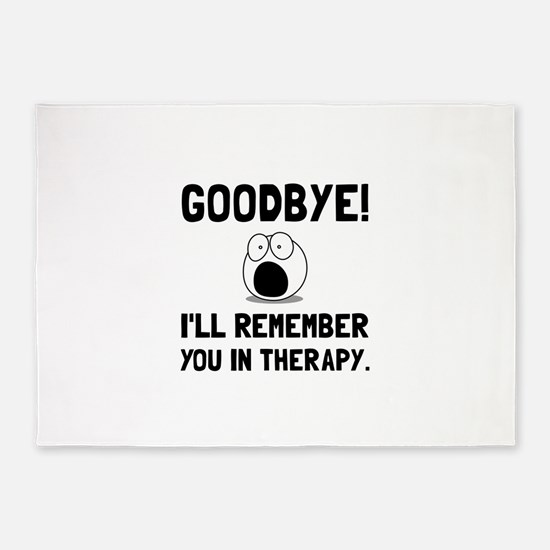 Remember You In Therapy 5'x7'Area Rug