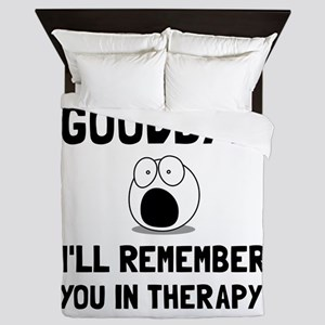 Remember You In Therapy Queen Duvet