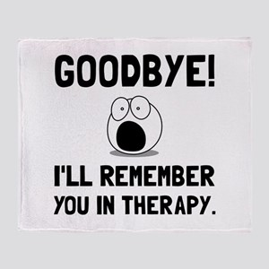 Remember You In Therapy Throw Blanket