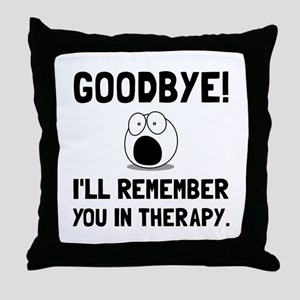 Remember You In Therapy Throw Pillow