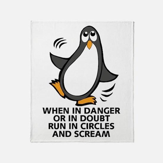 When in Danger or in Doubt Funny Pen Throw Blanket