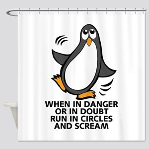When in Danger or in Doubt Funny Pe Shower Curtain