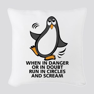 When in Danger or in Doubt Fun Woven Throw Pillow