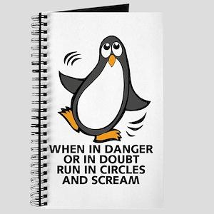 When in Danger or in Doubt Funny Penguin G Journal