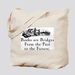 Books are Bridges Tote Bag
