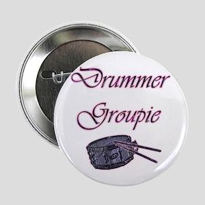 """""""Drummer Groupie"""" 2.25"""" Button"""