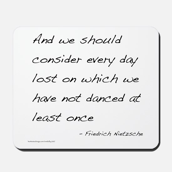 Nietzsche on Dance Mousepad