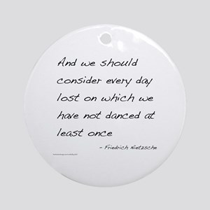 Nietzsche on Dance Ornament (Round)